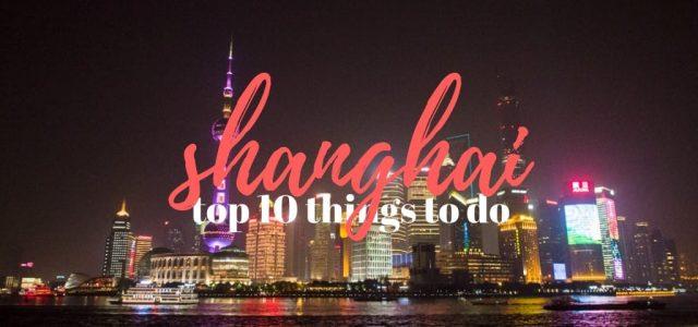 Que visiter à Shangai?