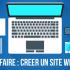 Peut-on faire son site internet tout seul ?